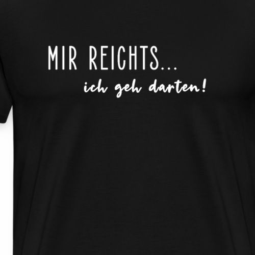 Ich geh darten - Männer Premium T-Shirt