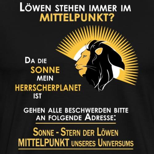 Sternzeichen Löwe | Mittelpunkt unseres Universums - Männer Premium T-Shirt