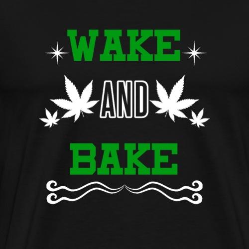 Wake and Bake T-Shirt! - Männer Premium T-Shirt