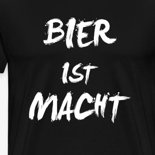 Bier ist Macht! - Männer Premium T-Shirt
