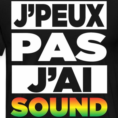 J'Peux Pas J'ai Sound - T-shirt Premium Homme