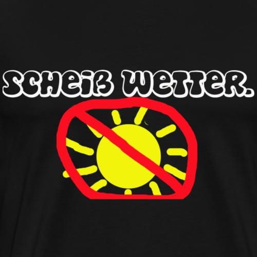 Scheiß Wetter. - Männer Premium T-Shirt