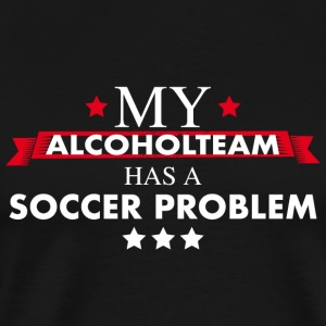 Soccer Club Alcohol Teamshirt - Men's Premium T-Shirt