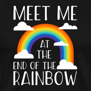 Meet me at the end of the rainbow - Men's Premium T-Shirt