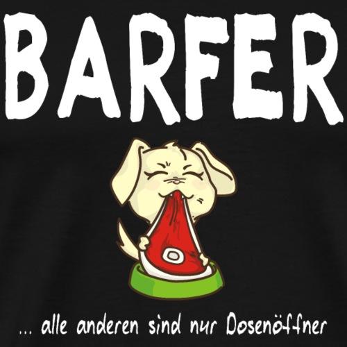 Barfer Hund - Männer Premium T-Shirt