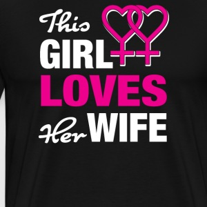 This girl loves her wife - Men's Premium T-Shirt
