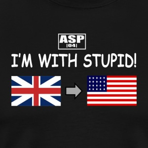 I'm with stupid ASP blanc - T-shirt Premium Homme
