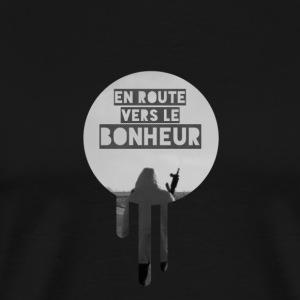 En route vers le bonheur - T-shirt Premium Homme