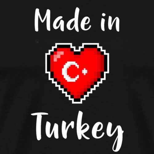 Made in Turkey - Männer Premium T-Shirt