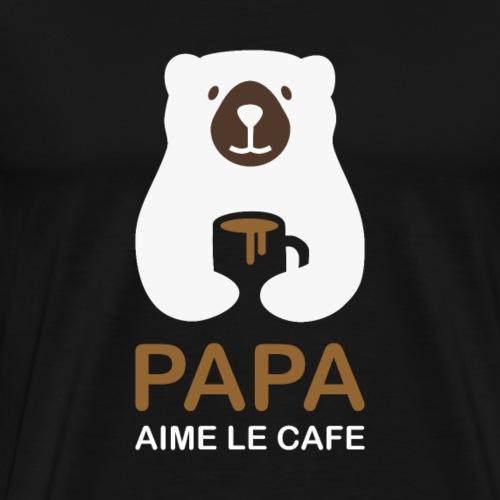 Papa aime le café noir - T-shirt Premium Homme