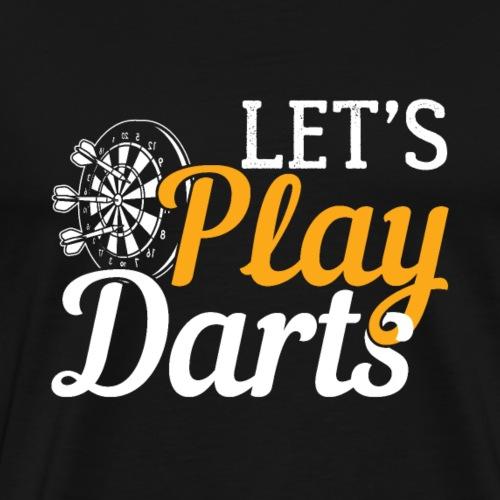 Let's Play Darts | Dartboard- Gift - Männer Premium T-Shirt