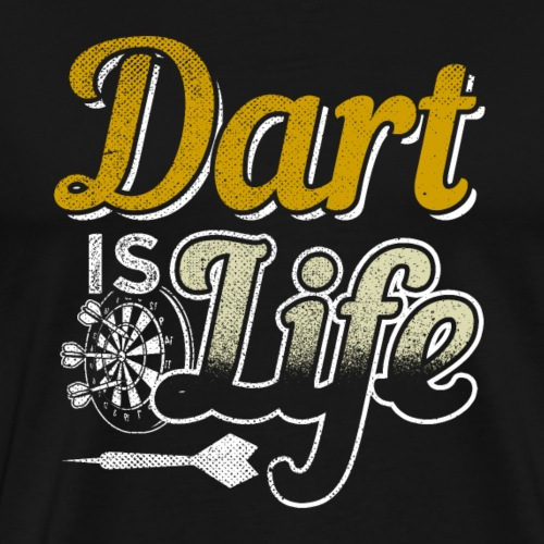 Dart is Life | Darts Birthday Christmas Gift - Männer Premium T-Shirt