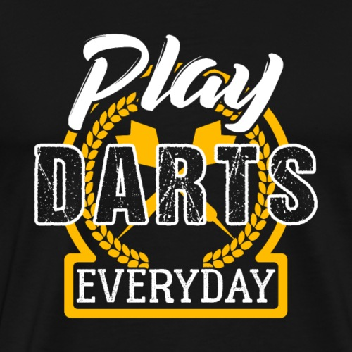 Play Darts Every Day - Männer Premium T-Shirt