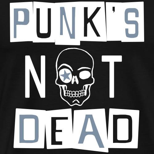 Punk's not dead - T-shirt Premium Homme