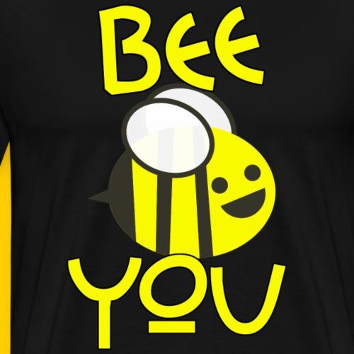 BEE YOU Sei Du Biene Geschenk Geschenkidee - Männer Premium T-Shirt