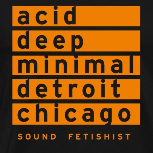 acid, deep, minimal, detroit, chicago - Männer Premium T-Shirt