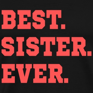 BEST.SISTER.EVER. - Premium-T-shirt herr