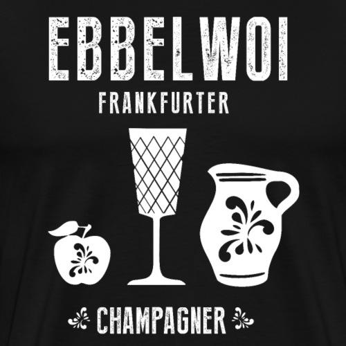 Ebbelwoi Frankfurt Äbbelwoi Hessen Geschenk ffm - Männer Premium T-Shirt