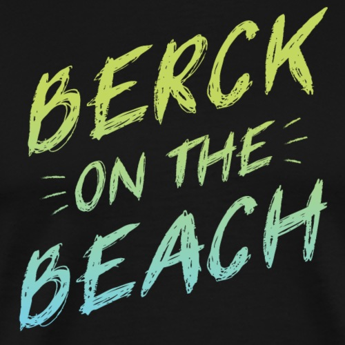 Berck on the Beach I - T-shirt Premium Homme