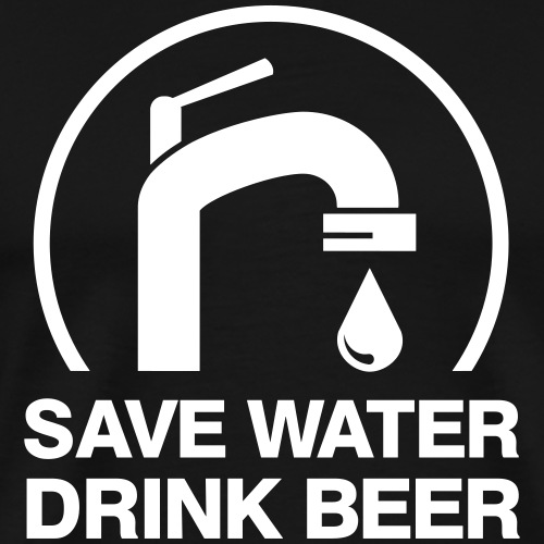 SAVE WATER DRINK BEER lustiges Bier Shirt Geschenk - Männer Premium T-Shirt