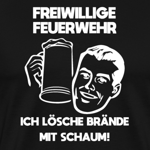 Feuerwehr T-Shirt Bier Brände mit Schaum löschen - Männer Premium T-Shirt