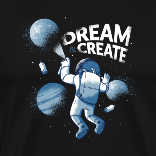 Astronaut und Graffiti - dream & create - Männer Premium T-Shirt
