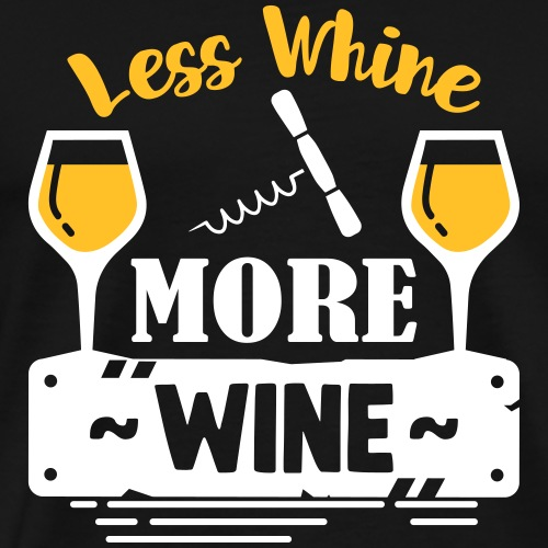 Funny Oktoberfest TShirt - Less Whine More Wine - Männer Premium T-Shirt