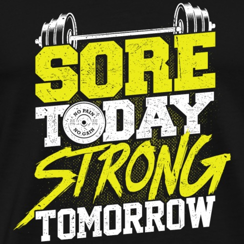 Fitness Score Today Strong Tomorrow - Männer Premium T-Shirt