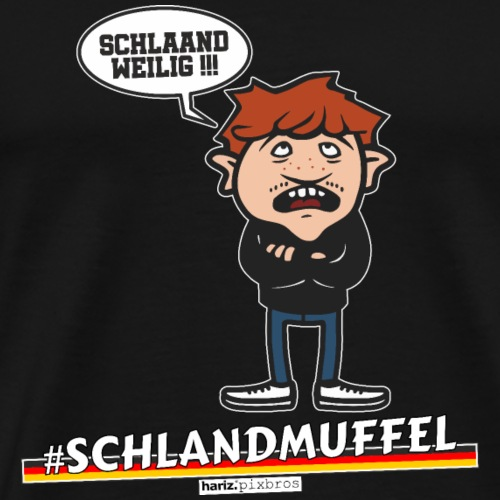 HARIZ.PIXBROS #Schlandmuffel - Männer Premium T-Shirt