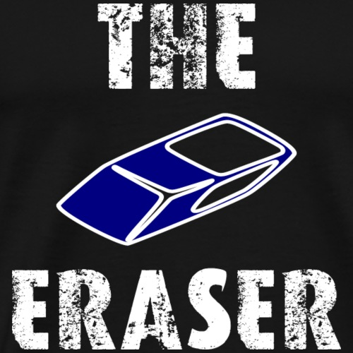 The Eraser - Männer Premium T-Shirt