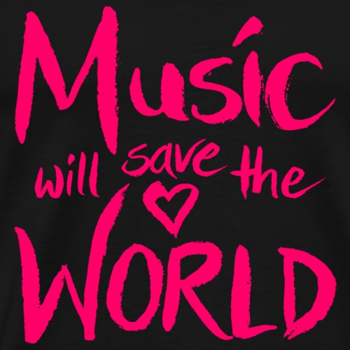 Music Will Save The World - Männer Premium T-Shirt