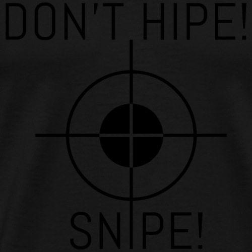SNIPE - Männer Premium T-Shirt