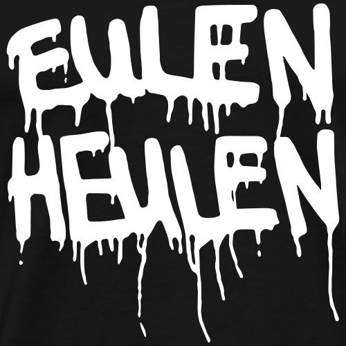 Eulen Heulen, Vandallove - Männer Premium T-Shirt
