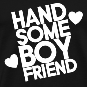 Handsome boyfriend <3 - Premium T-skjorte for menn