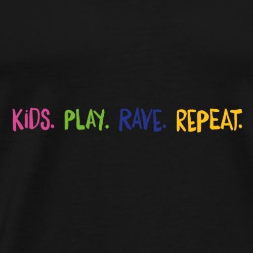 Kids.Play.Rave.Repeat. Rainbow - Men's Premium T-Shirt