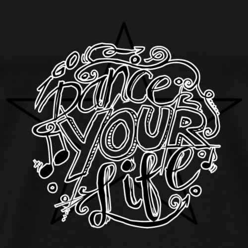 DanceYourLife - Männer Premium T-Shirt