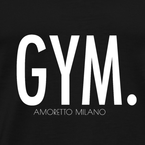 GYM. - Fintess AMORETTO MILANO - Männer Premium T-Shirt