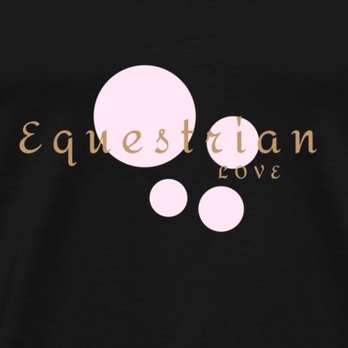 Equestrian Love - Männer Premium T-Shirt