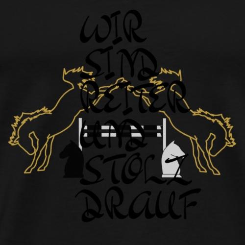 crazy A - Stolz drauf - Männer Premium T-Shirt