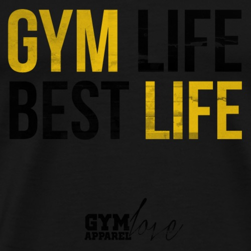 Gym Life Best Life (Gold/Black) - Männer Premium T-Shirt