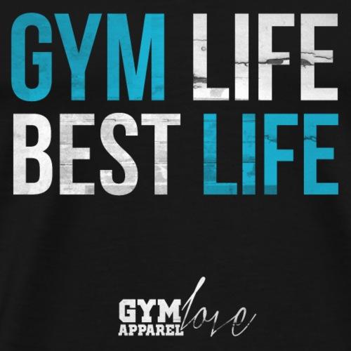 Gym Life Best Life (Blue/White) - Männer Premium T-Shirt
