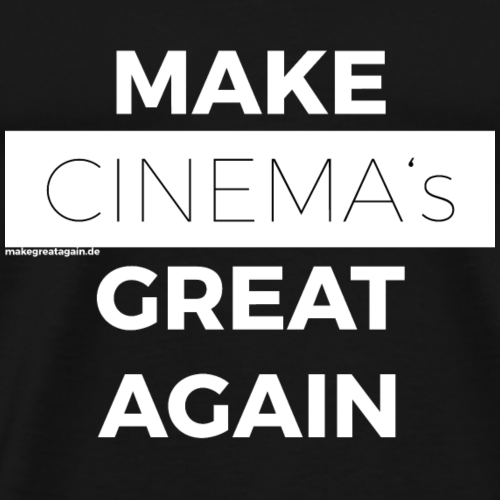 MAKE CINEMAS GREAT AGAIN white - Männer Premium T-Shirt