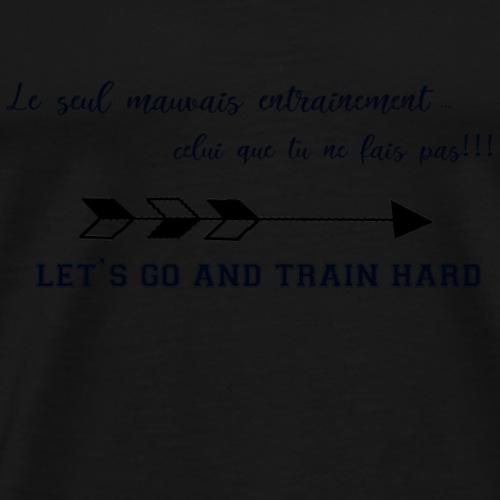 train hard - T-shirt Premium Homme