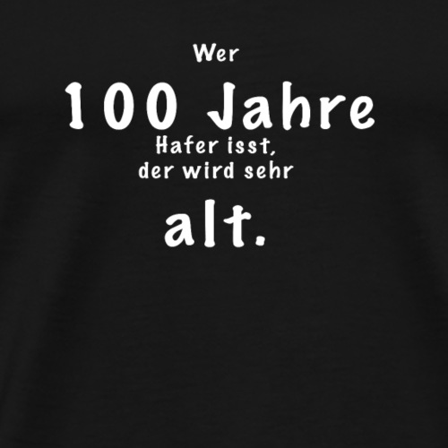 100 Jahre2 - Männer Premium T-Shirt