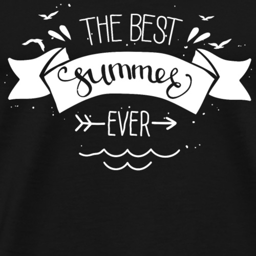 the best summer ever - Männer Premium T-Shirt