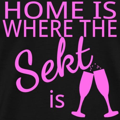Home Sekt | Junggesellinnenabschied Geschenk Idee - Männer Premium T-Shirt