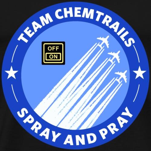 Team Chemtrails Pilot Geschenk Flugzeug - Männer Premium T-Shirt
