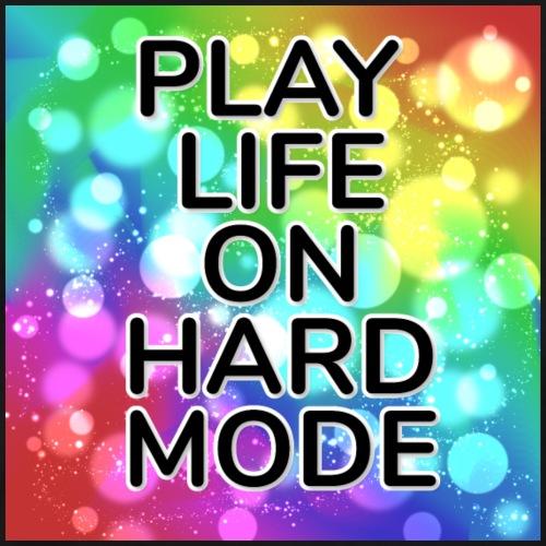 PLAY LIFE ON HARD MODE - Männer Premium T-Shirt