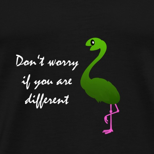Dont worry if you are different Flangosaur - Männer Premium T-Shirt
