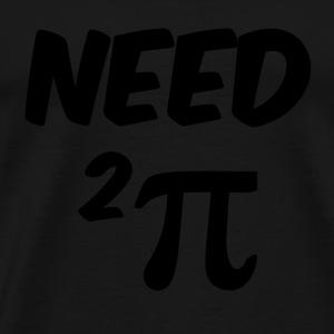 Må ... - Premium T-skjorte for menn